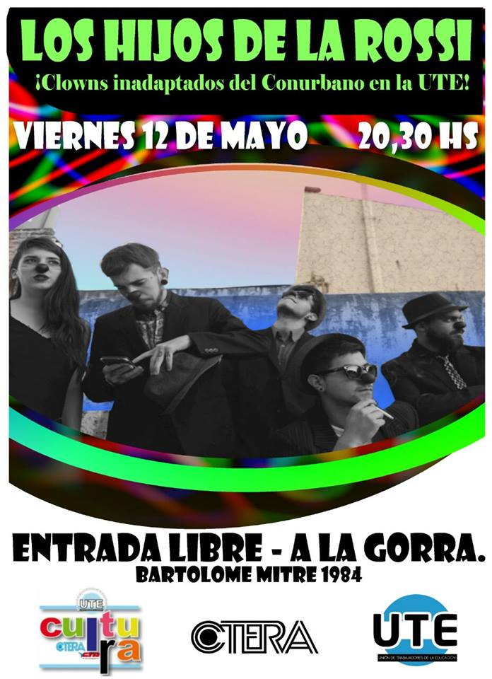 LOS HIJOS DE LA ROSSI - clowns en la UTE - mayo 2017