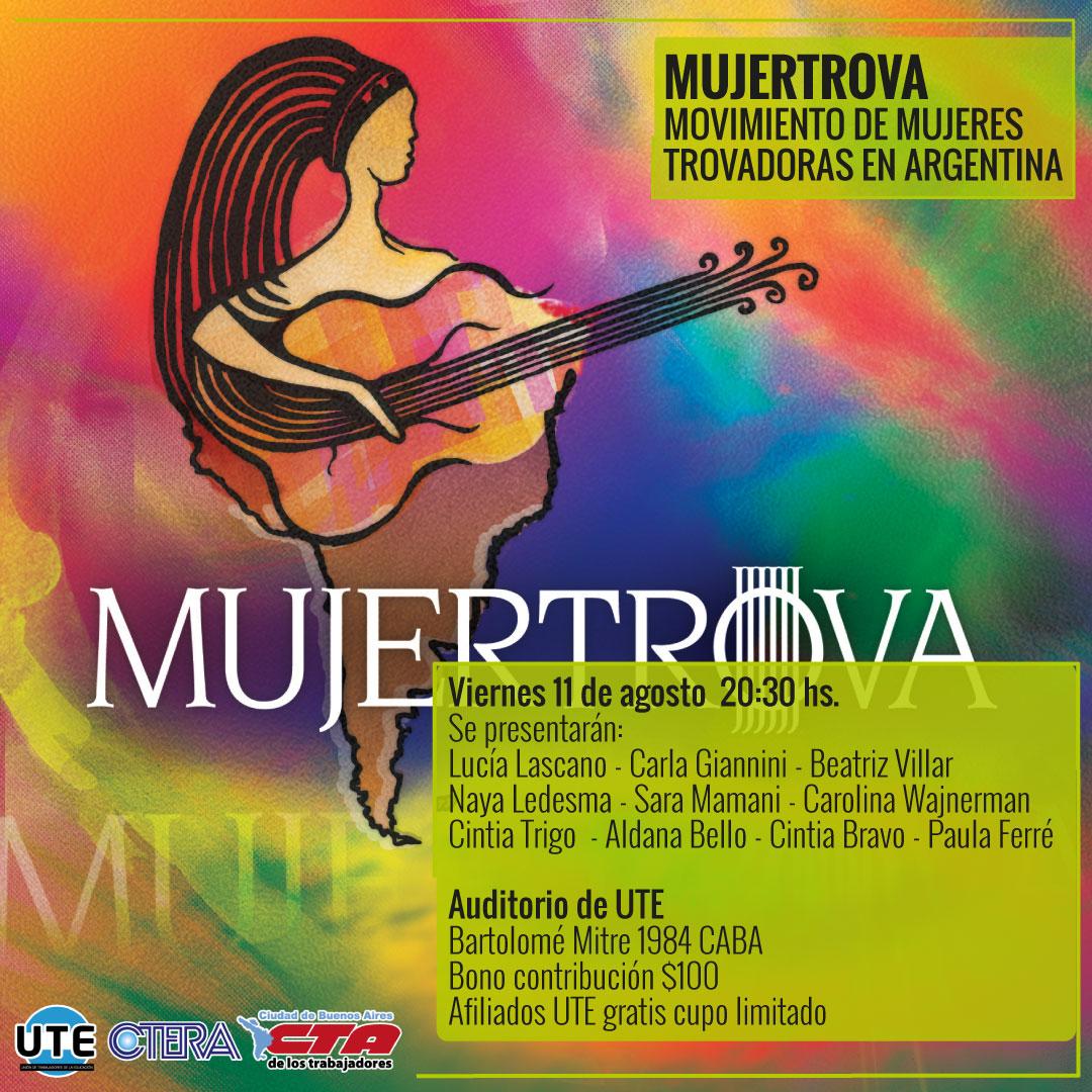 MUJERTROVA - 11 de agosto en el Auditorio de UTE a las 20:30 hs.