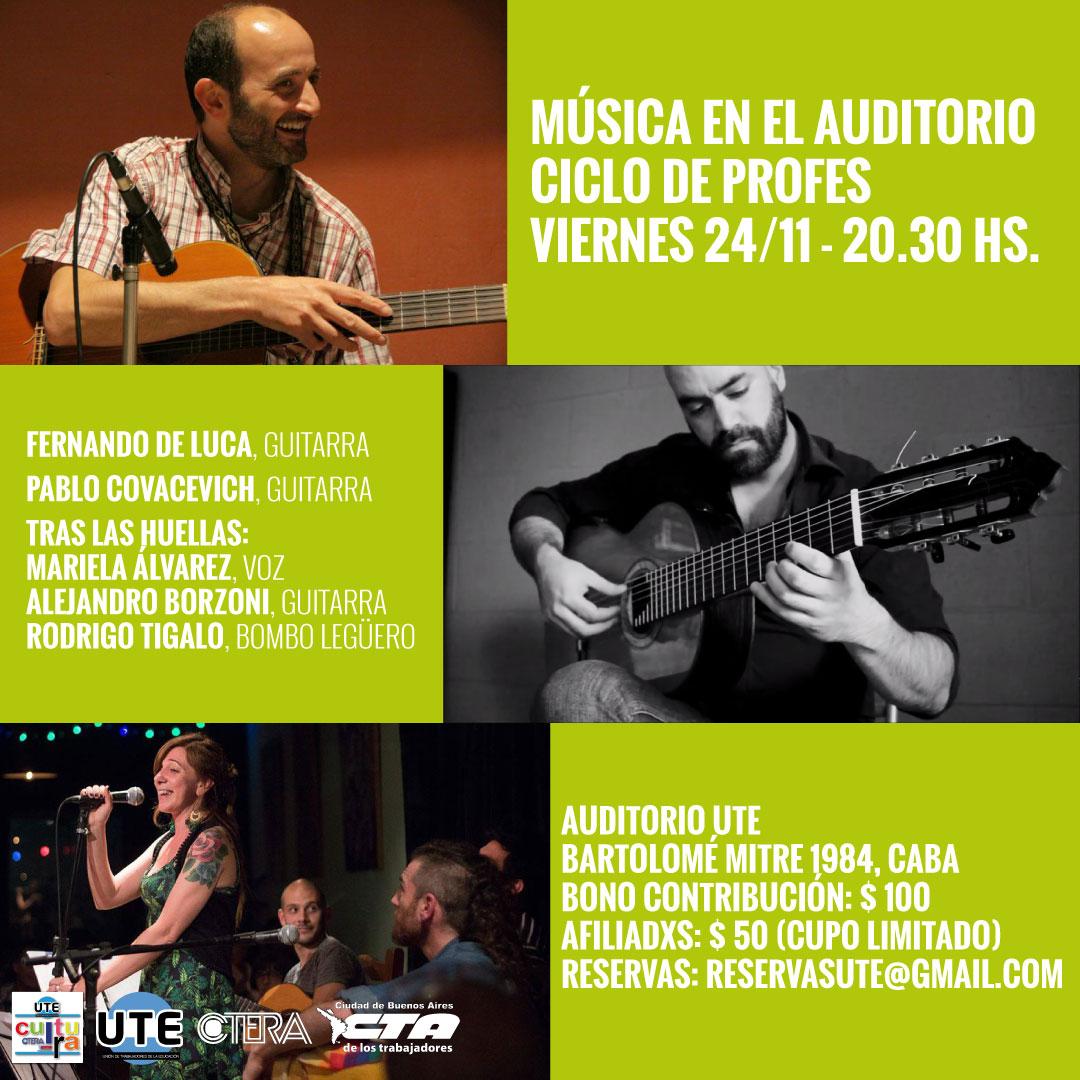MÚSICA EN EL AUDITORIO - Ciclo de profes Viernes 24 de noviembre - 20.30 Hs.