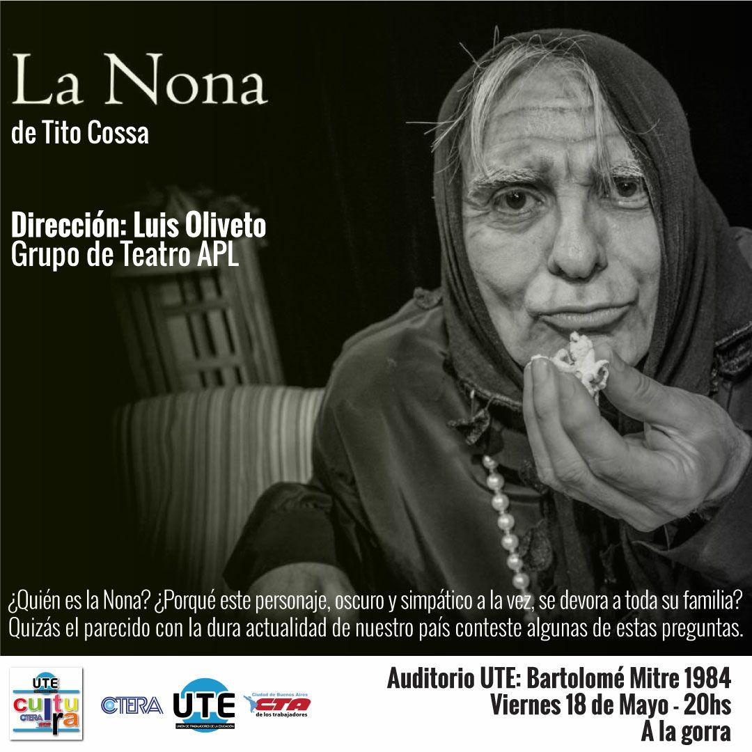 La Nona en UTE - Viernes 18 de Mayo - 20hs. A LA GORRA!