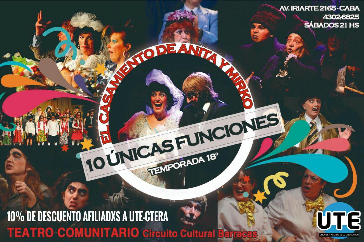 El Casamiento de Anita y Mirko - CONVENIO con el Circuito Cultural Barracas - 10% de descuento.