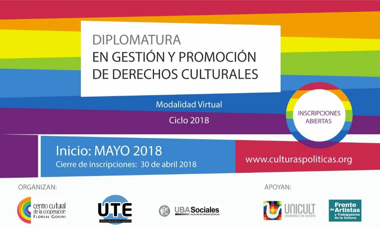 Diplomatura en Gestión y Promoción de Derechos Culturales - Convenio con El Centro Cultural de la Cooperación.