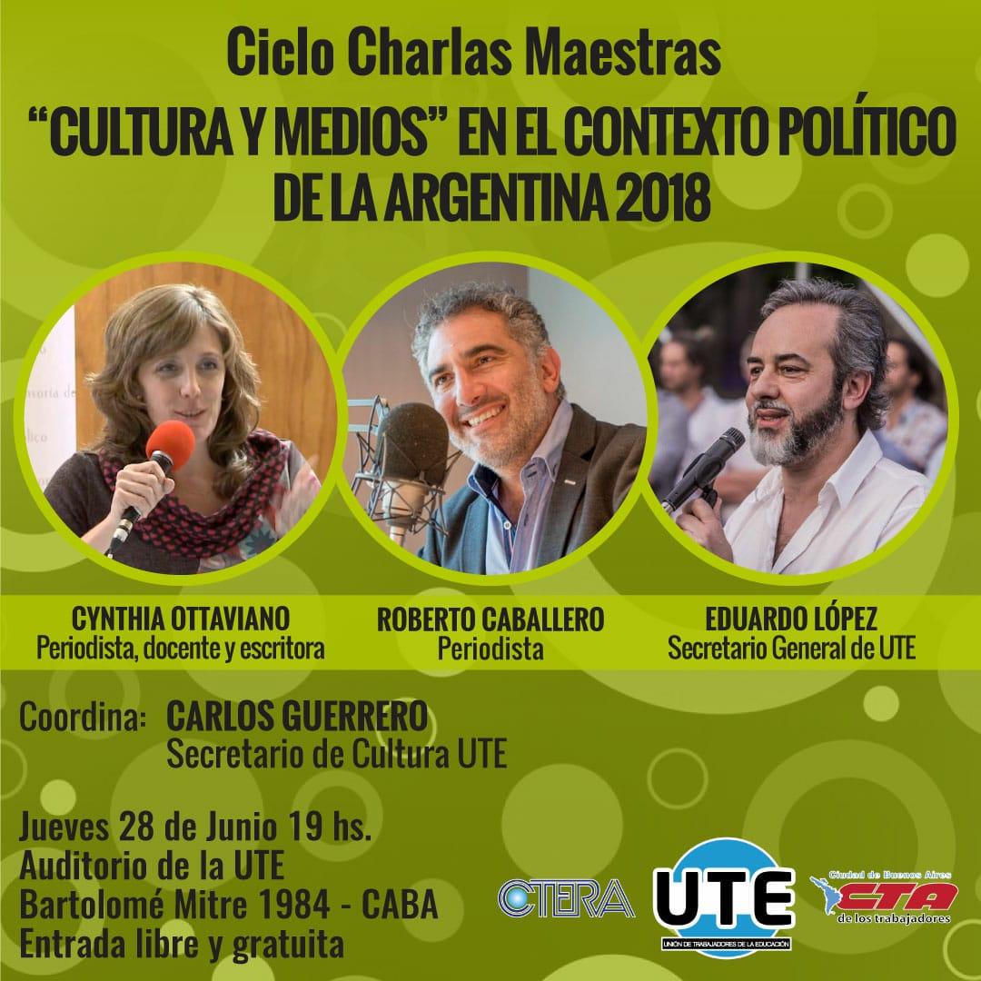 Ciclo: Charlas Maestras - Jueves 28 de Junio - 19hs. En UTE