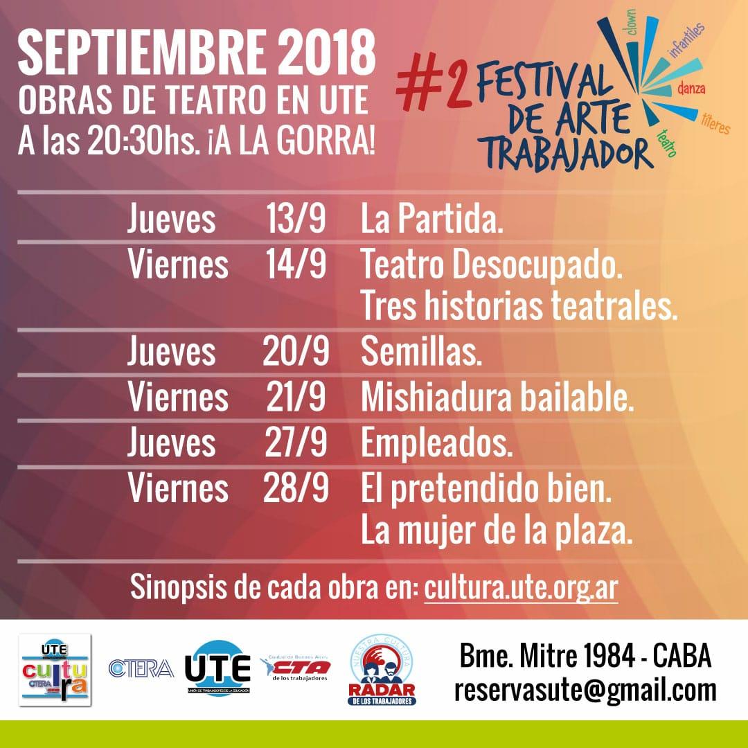 2° edición del Festival de Arte Trabajador. Obras de Teatro en UTE - ¡A la gorra!