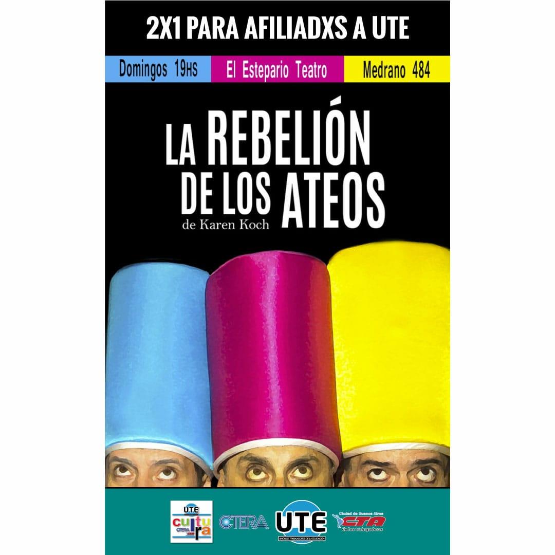 La rebelion de los ateos - 2x1 para afiliadxs a UTE