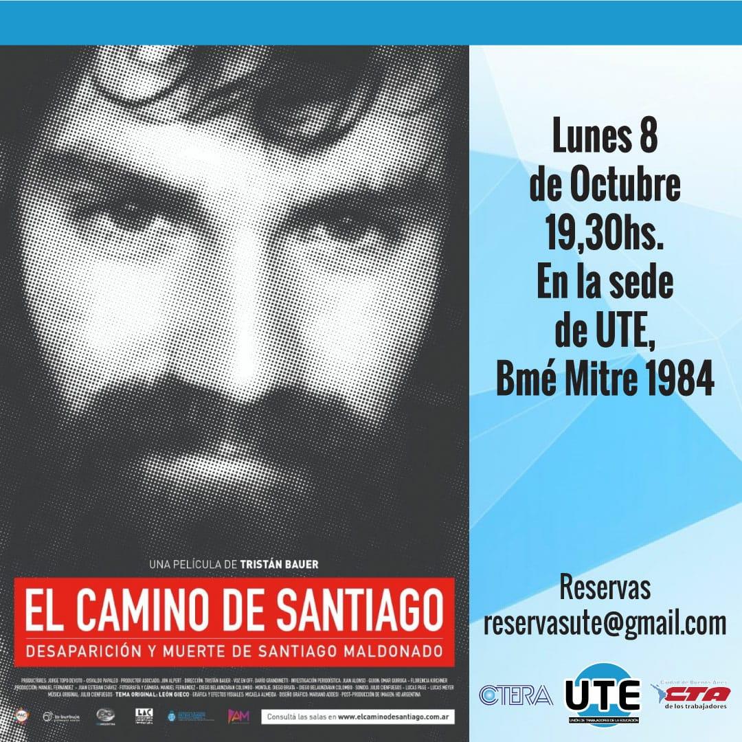 NUEVA FUNCION de El camino de Santiago. Proyección del documental de Tristán Bauer