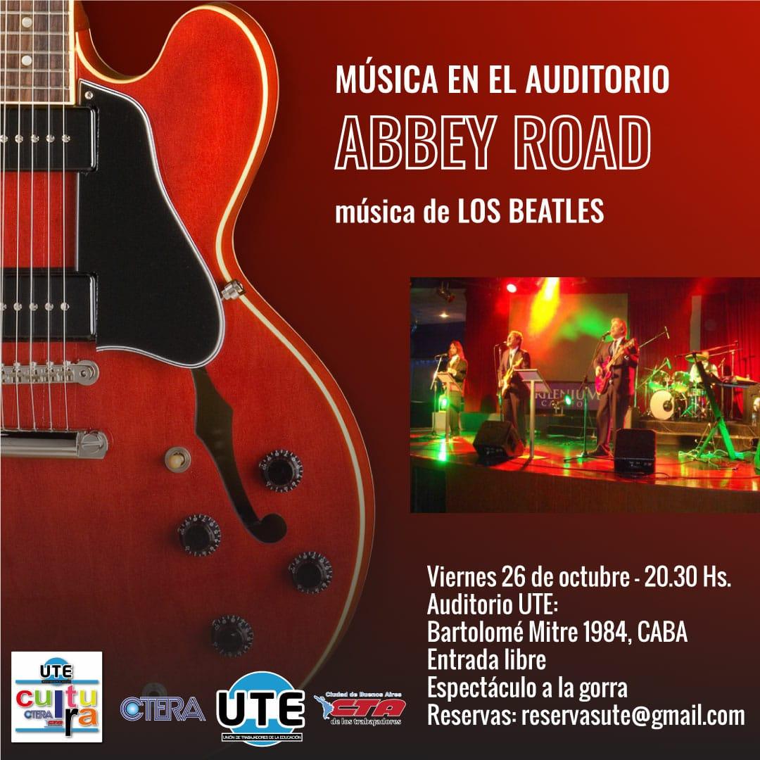 Abbey Road - Música de Los Beatles - Viernes 26 de Octubre - 20:30hs - A la gorra