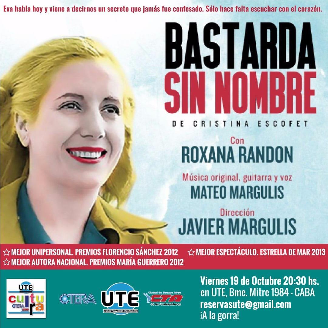 BASTARDA SIN NOMBRE en UTE - Viernes 19 de Octubre - 20:30hs