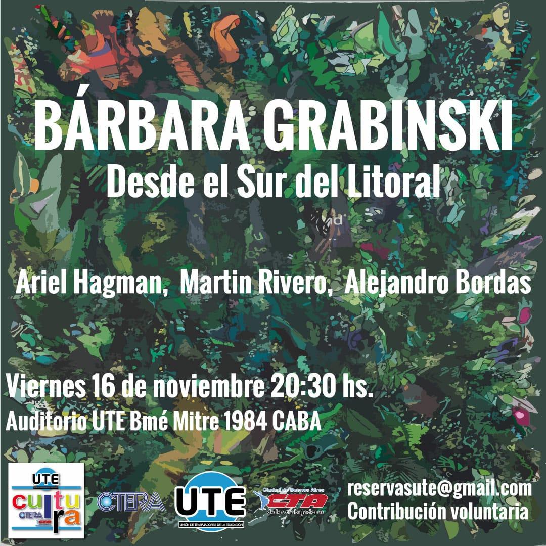 Bárbara Grabinski en UTE - Viernes 16/11 - 20:30hs