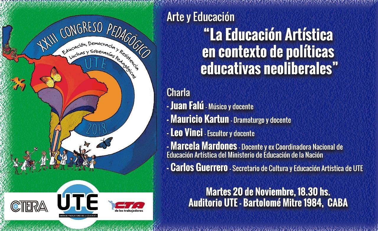 Arte y Educación en el XXIII Congreso Pedagógico. Martes 20/11 en UTE - 18:30hs.