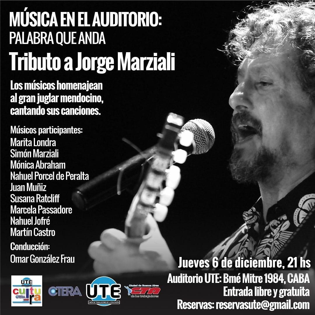 Palabra que anda. Homenaje a Jorge Marziali en UTE. Jueves 6/12 - 21hs.