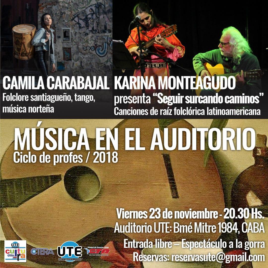 Camila Carabajal - Karina Monteagudo. Ciclo de profes 2018 en UTE - Viernes 23 de Noviembre 20:30hs.