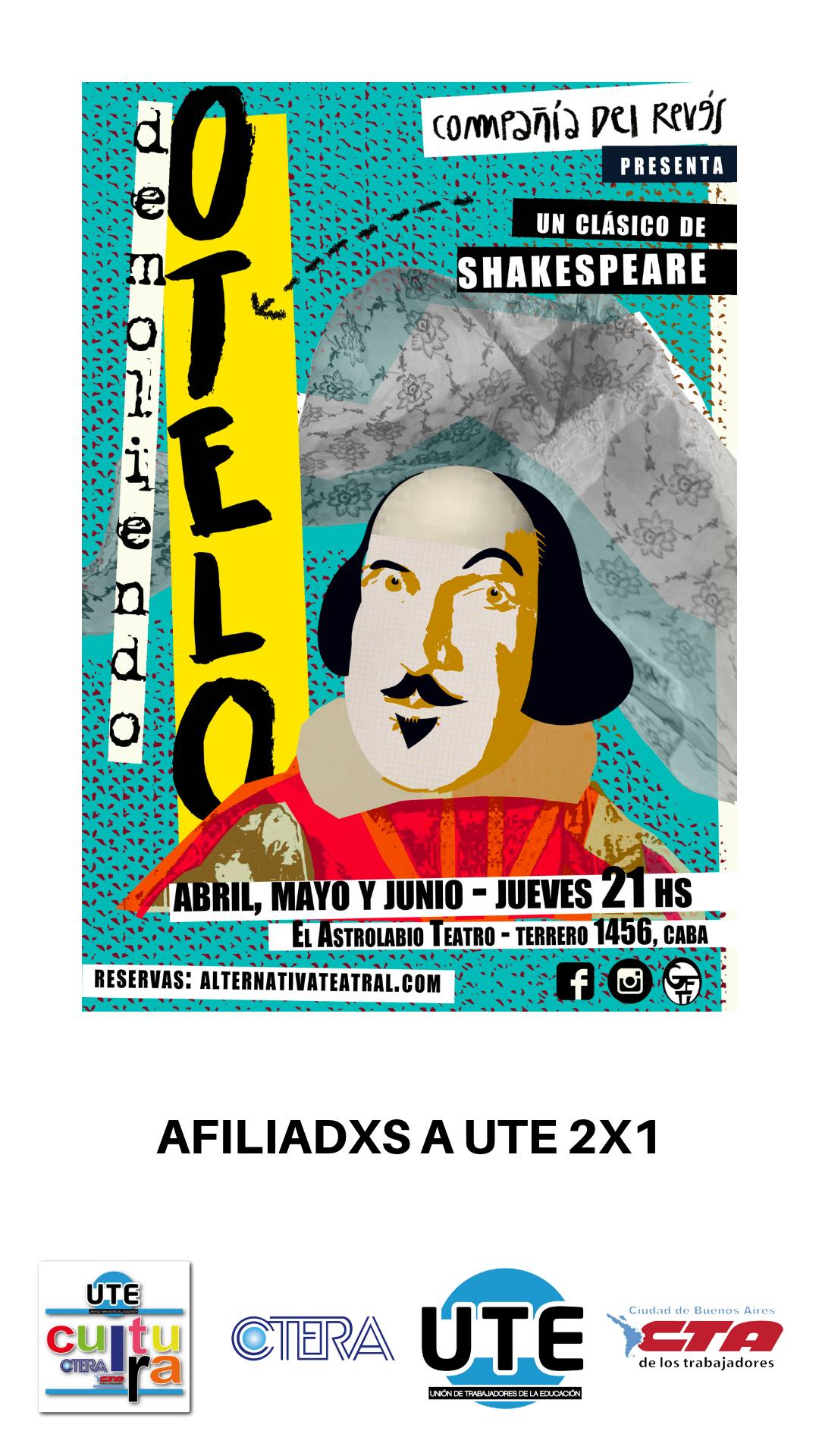DEMOLIENDO OTELO de Compañia del Revés - 2x1 para afiliadxs a UTE