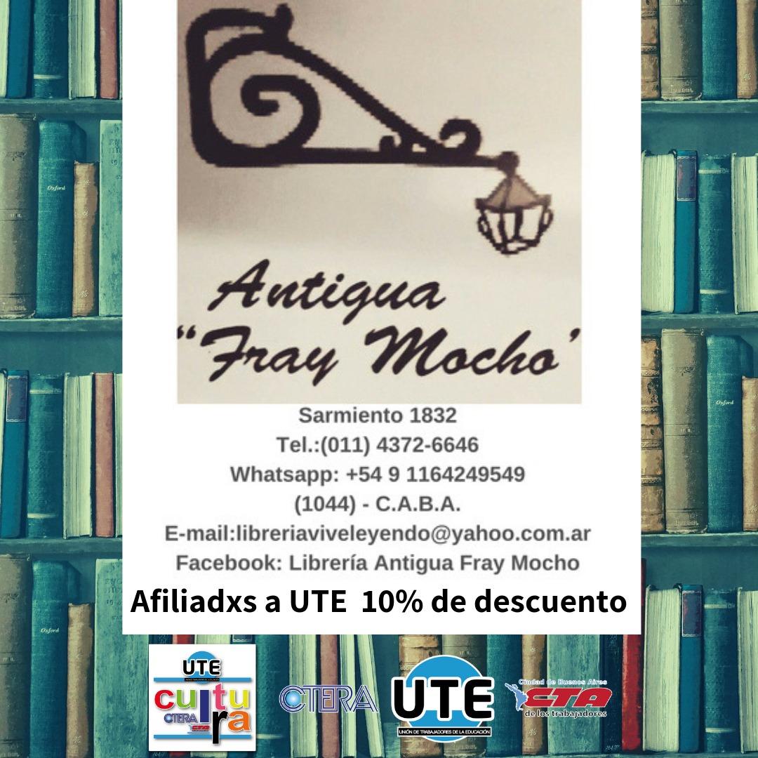 Antigua librería FRAY MOCHO - Afiliadxs a UTE: 10% de descuento