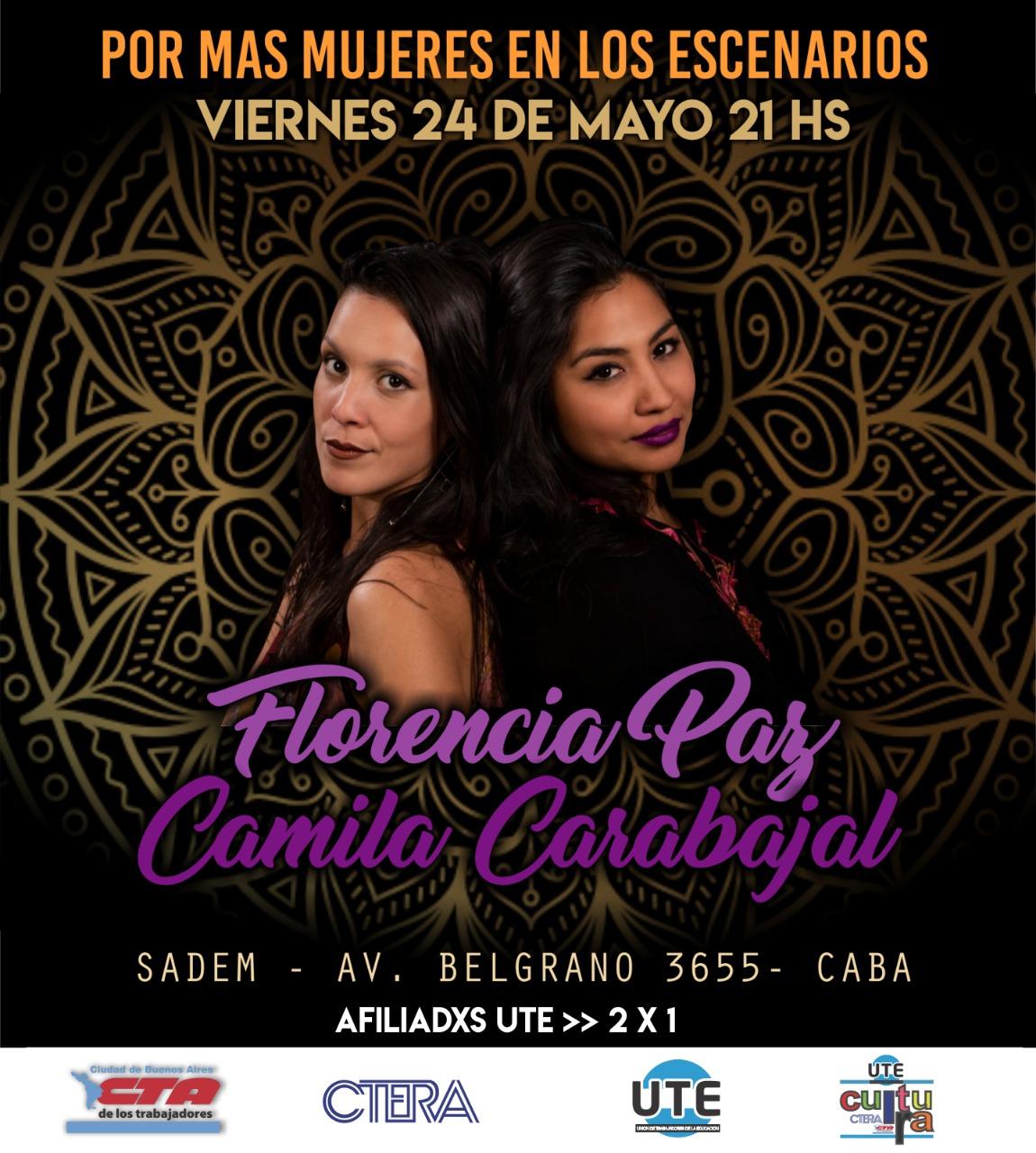 """Camila Carabajal y Florencia Paz en """"Más mujeres en los escenarios"""" - Afiliadxs a UTE: 2x1 - Viernes 24 de Mayo"""