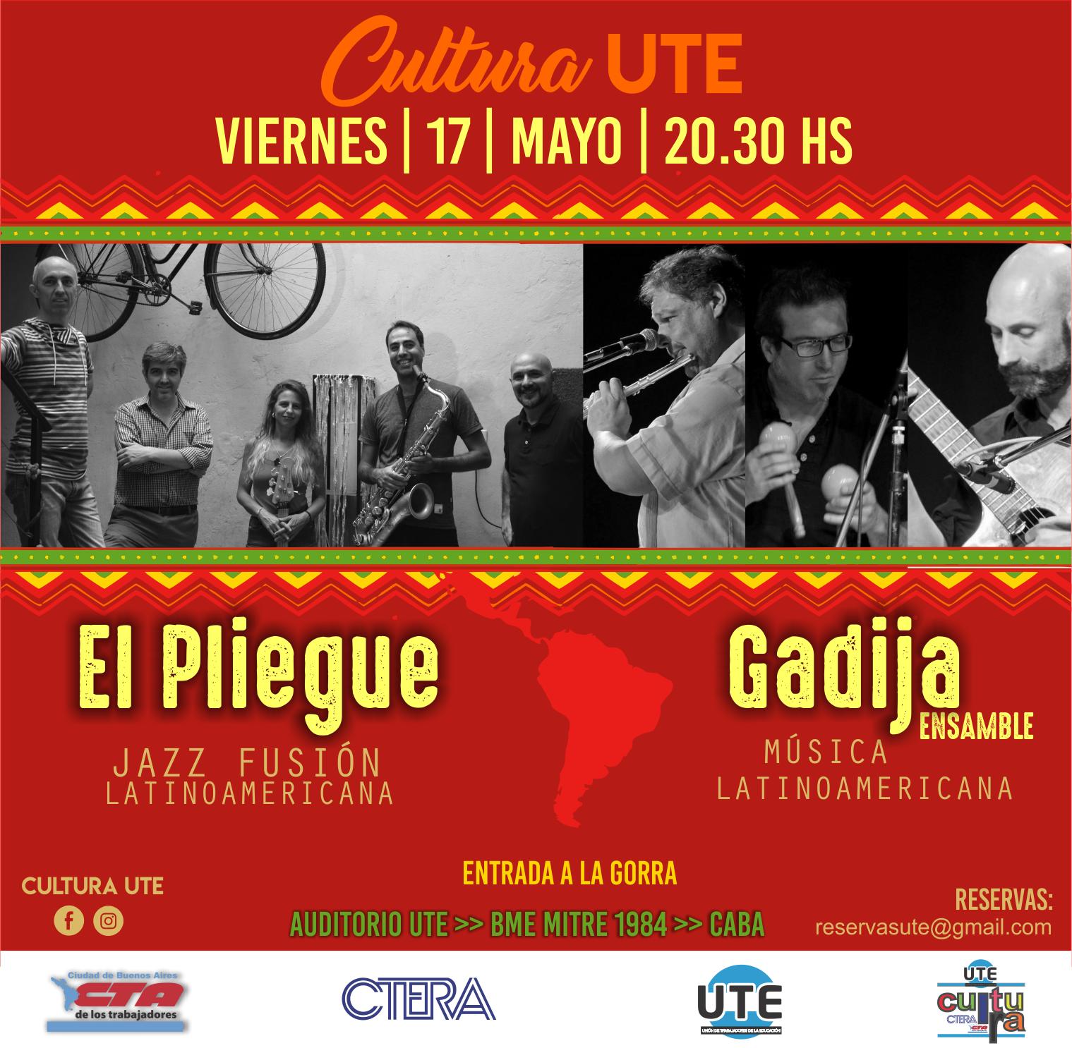El Piegue + Gadija Ensamble - Viernes 17 de Mayo en UTE - 20:30hs