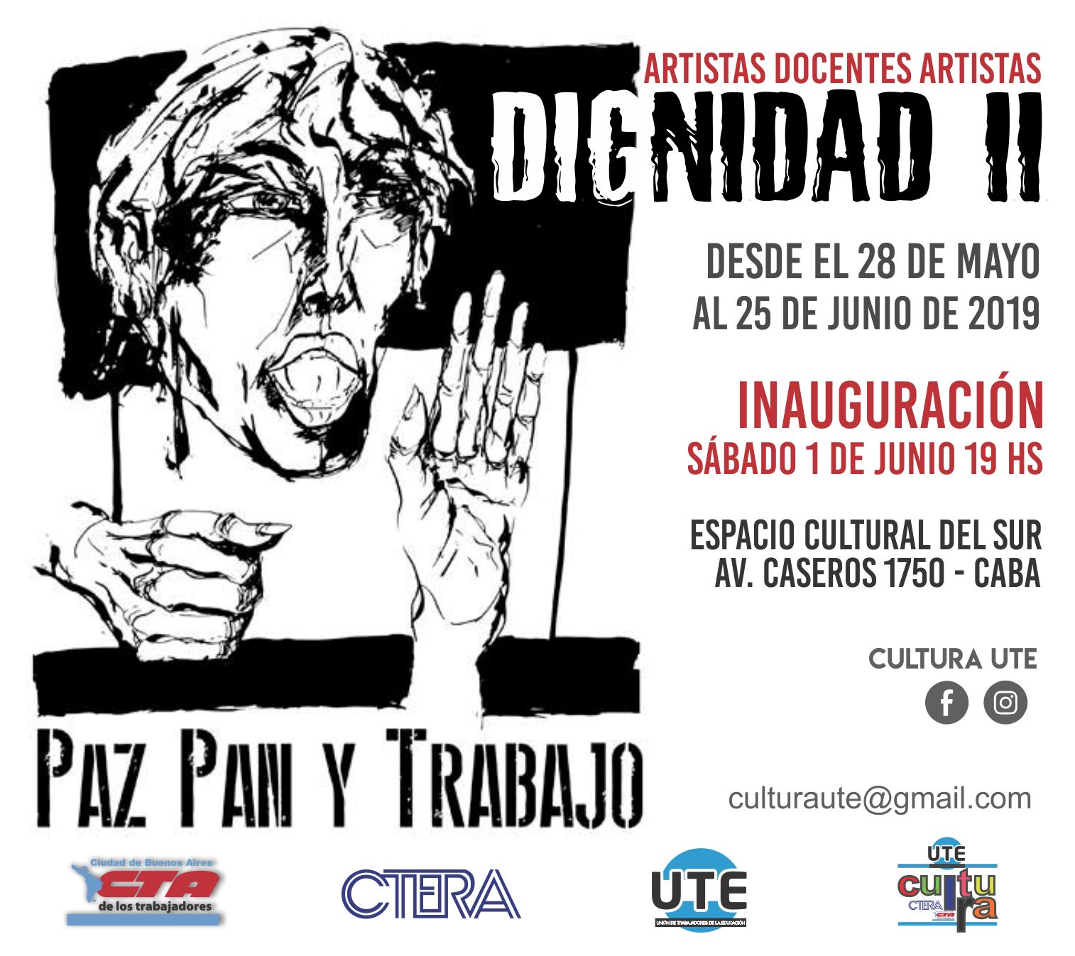 DIGNIDAD II - Muestra de artistas visuales docentes - Del 28 de Mayo al 25 de Junio