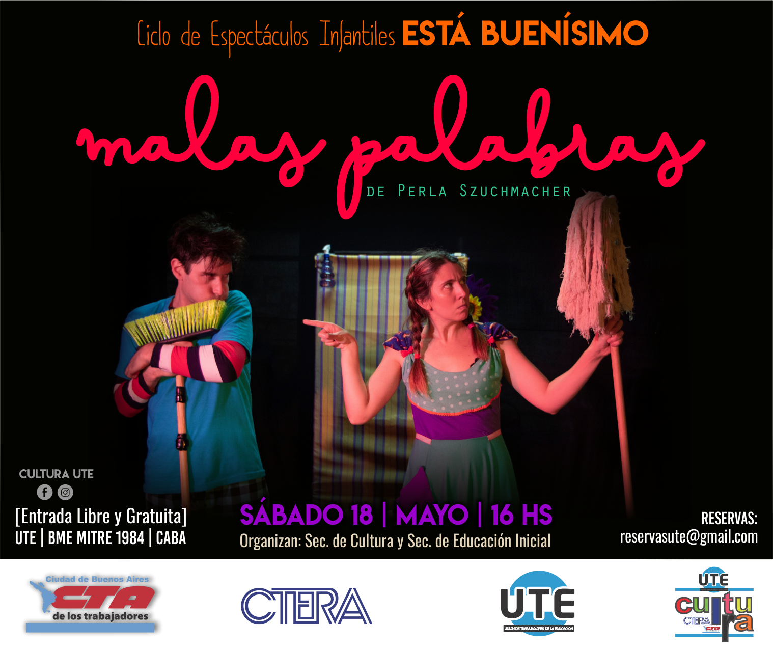 MALAS PALABRAS de Perla Szuchmacher - Sábado 18 de Mayo - 16hs.