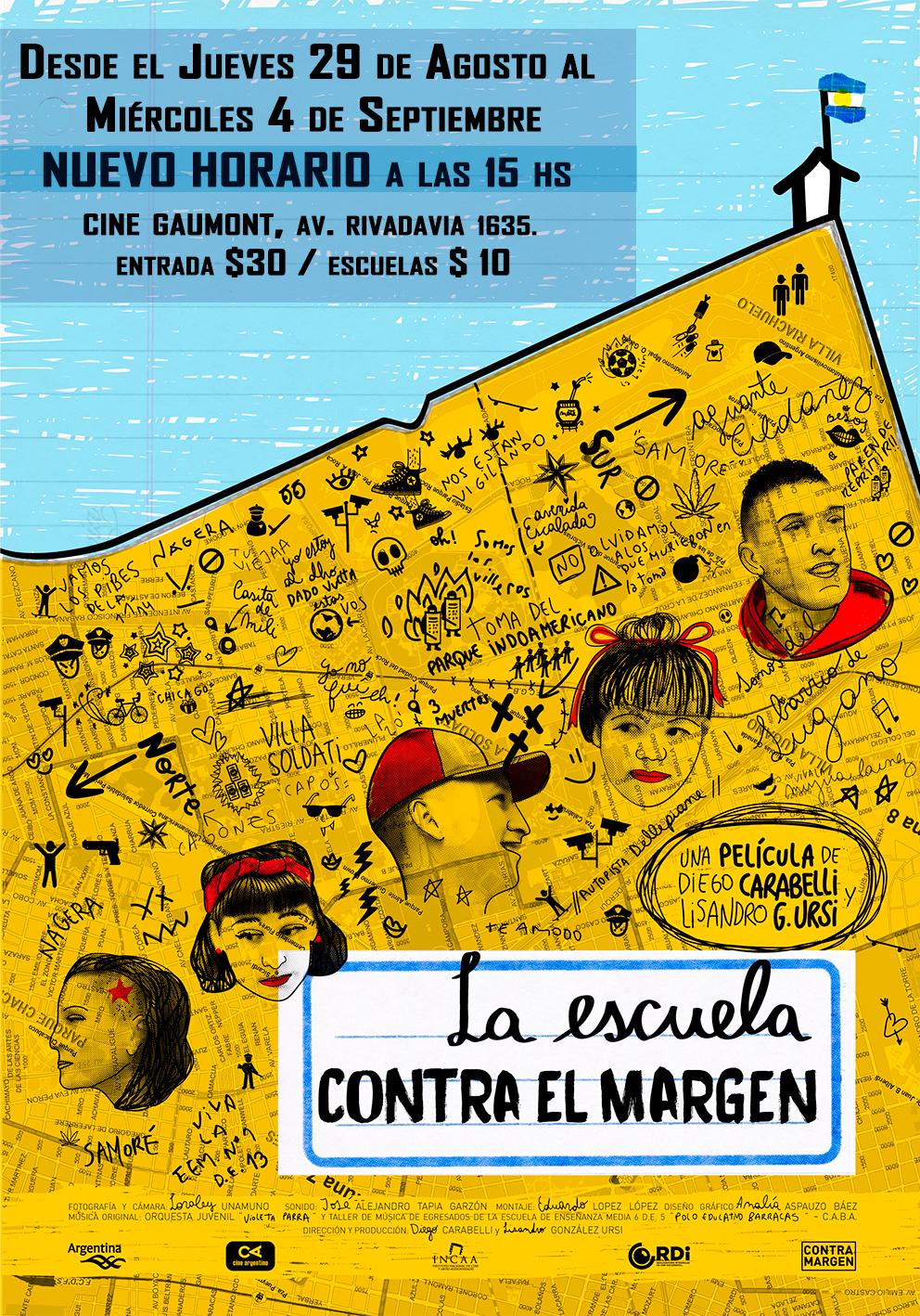 La escuela contra el margen. De Lisandro González Ursi y Diego Carabelli. Del 29-8 al 4-9 en el Gaumont.