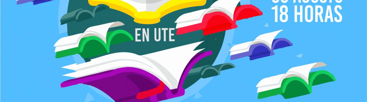 II Feria del libro docente en UTE – Viernes 30 de Agosto – 18hs.
