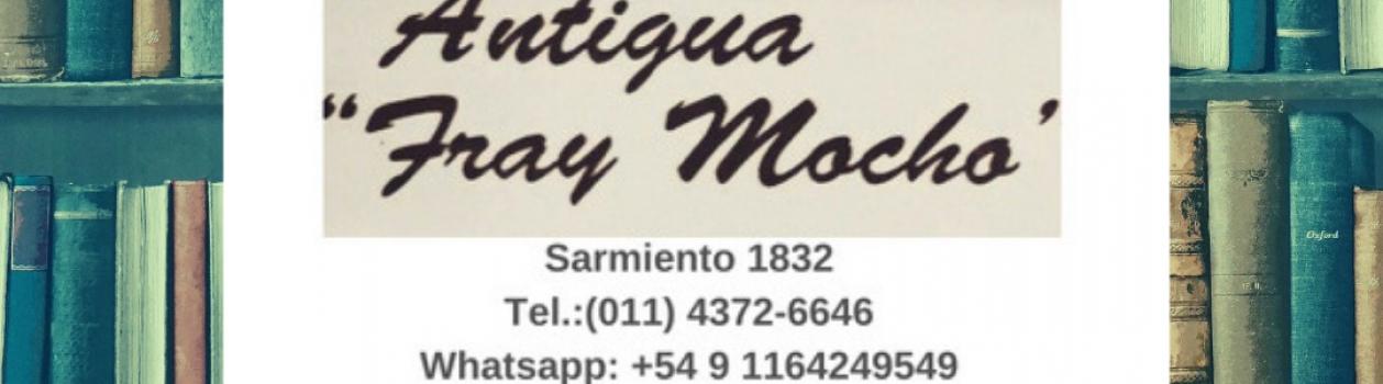 Antigua librería FRAY MOCHO – Afiliadxs a UTE: 10% de descuento