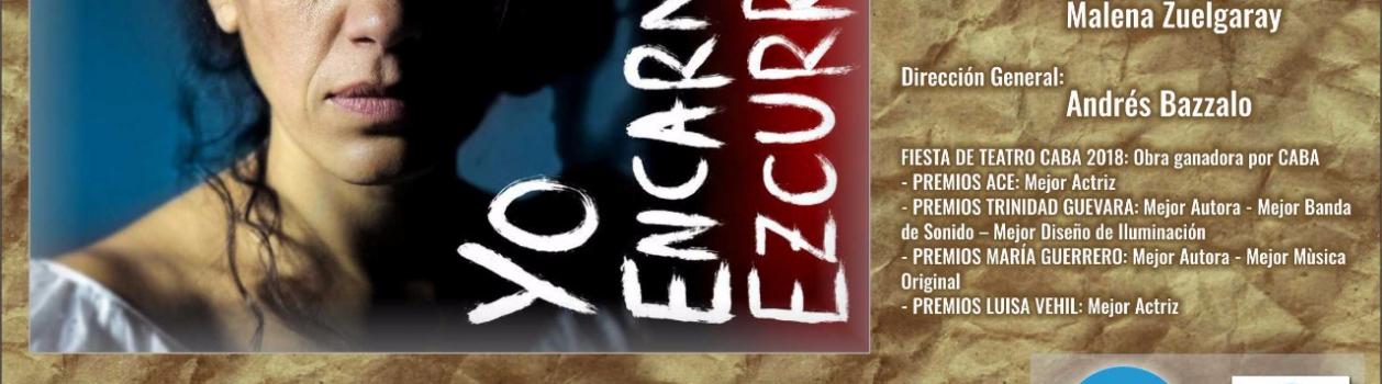 YO, Encarnación Ezcurra en UTE – Viernes 2 de Noviembre 20:30HS y A LA GORRA