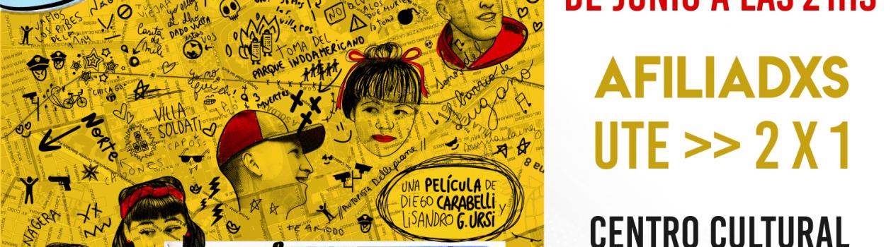 ESTRENO: La escuela contra el margen. De Lisandro González Ursi y Diego Carabelli. afiliadxs a ute: 2×1